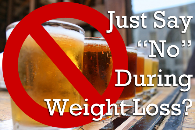 Just Say No During Weight Loss